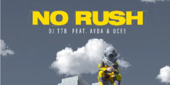 """DJ TTB brings excitement with the release of his music single, """"Don't Rush""""."""
