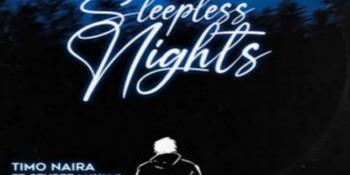 "Listen to Timo Naira's ""Sleepless Nights"""
